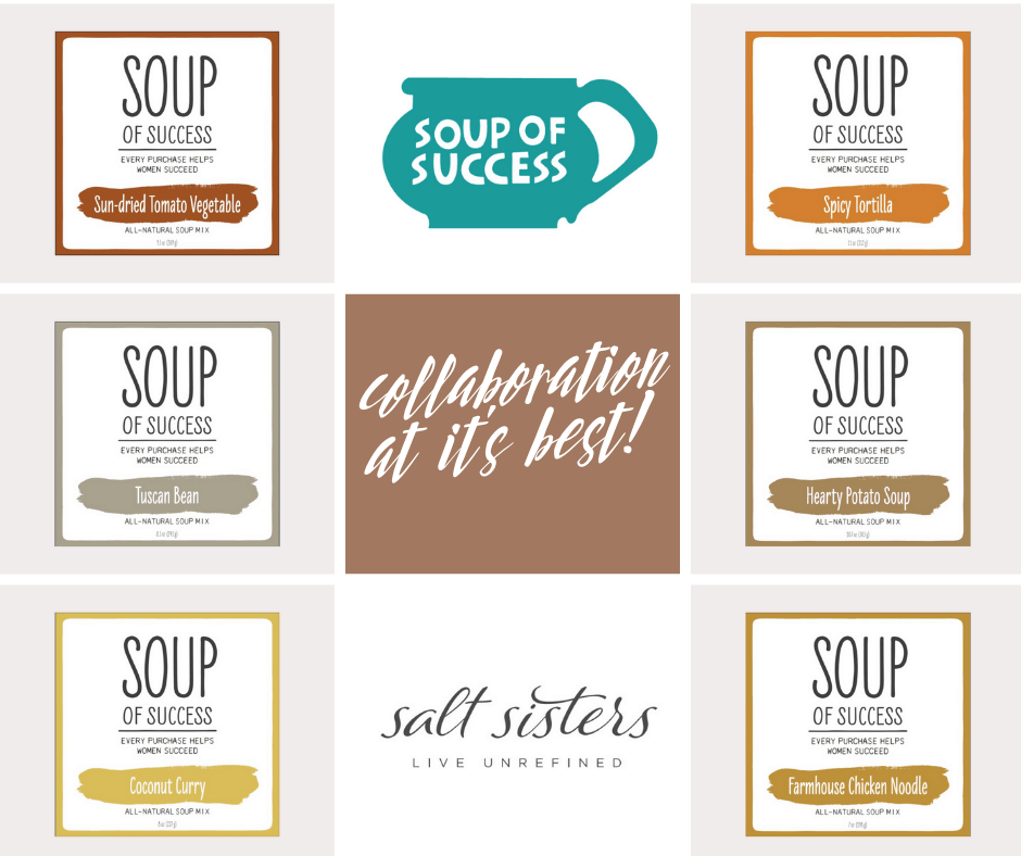 s.a.l.t. sisters and Soup of Success Collaboration